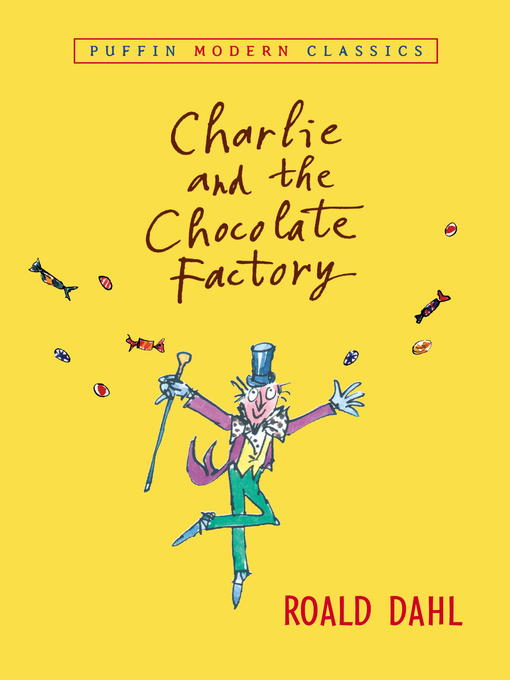 Cover image for book: Charlie and the Chocolate Factory
